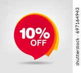 10  off sale discount banner.... | Shutterstock .eps vector #697164943