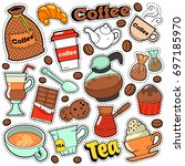 coffee and tea badges  patches  ... | Shutterstock .eps vector #697185970