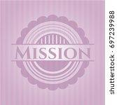 mission realistic pink emblem | Shutterstock .eps vector #697239988