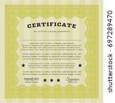 yellow awesome certificate... | Shutterstock .eps vector #697289470