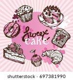 hand drawn doodle dessert...   Shutterstock .eps vector #697381990