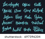 set of handwritten city names.... | Shutterstock .eps vector #697396204