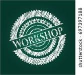 workshop chalk emblem written... | Shutterstock .eps vector #697397188