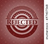 rejected badge with red...   Shutterstock .eps vector #697407568