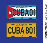 flag cuba license plate... | Shutterstock .eps vector #697412560