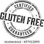 guaranteed gluten free food... | Shutterstock .eps vector #697412890