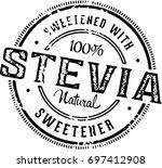 stevia natural sweetener stamp   Shutterstock .eps vector #697412908