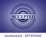 accepted badge with jean texture   Shutterstock .eps vector #697453360