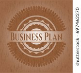 business plan badge with wood...   Shutterstock .eps vector #697462270