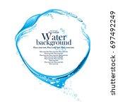 water frame. splashes of water... | Shutterstock .eps vector #697492249