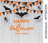 greeting card for halloween.... | Shutterstock .eps vector #697582204