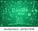 hand drawing doodle war... | Shutterstock .eps vector #697617358