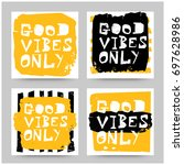 good vibes only set of four... | Shutterstock .eps vector #697628986