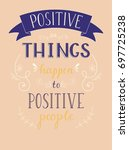 lettering with motivating quote ... | Shutterstock .eps vector #697725238