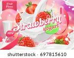 strawberry yogurt. fruits and... | Shutterstock .eps vector #697815610