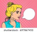retro comics girl with speech...   Shutterstock .eps vector #697867453
