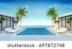 a modern villa  beach lounge ...   Shutterstock . vector #697872748