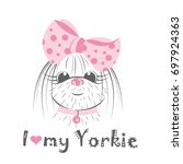i love my yorkie. vector... | Shutterstock .eps vector #697924363
