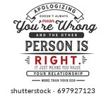 apologizing doesn t always mean ... | Shutterstock .eps vector #697927123