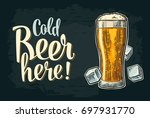 cold beer here calligraphy... | Shutterstock .eps vector #697931770