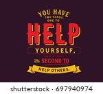 you have two hands.one to help... | Shutterstock .eps vector #697940974