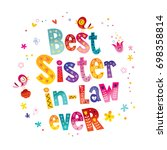 best sister in law ever | Shutterstock .eps vector #698358814