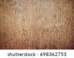 wood grungy background with... | Shutterstock . vector #698362753