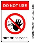 do not use  out of service sign ... | Shutterstock .eps vector #698368138