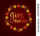 give thanks. seasonal hand... | Shutterstock .eps vector #698394838