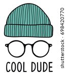 Cool Dude Slogan With  Glasses...