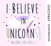 i believe in unicorns slogan... | Shutterstock .eps vector #698422810