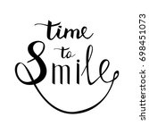 time to smile. inspirational... | Shutterstock .eps vector #698451073