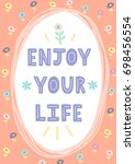 enjoy your life hand drawn card ... | Shutterstock .eps vector #698456554