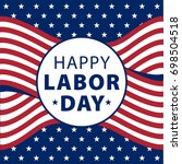 happy labor day poster  banner. ... | Shutterstock .eps vector #698504518
