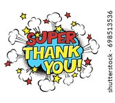 super thank you  phrase in... | Shutterstock .eps vector #698513536