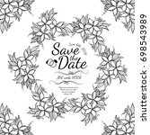 black   white floral wedding... | Shutterstock .eps vector #698543989