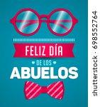 feliz dia de los abuelos  happy ...   Shutterstock .eps vector #698552764