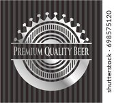 premium quality beer silvery... | Shutterstock .eps vector #698575120