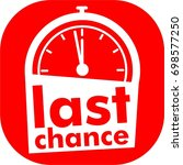 last minute  chance  logo  icon ... | Shutterstock .eps vector #698577250