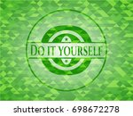 do it yourself realistic green... | Shutterstock .eps vector #698672278