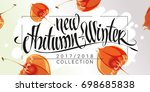 new autumn winter collection... | Shutterstock .eps vector #698685838