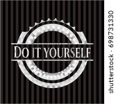 do it yourself silvery emblem | Shutterstock .eps vector #698731330