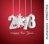 happy new year 2018. 3d paper...   Shutterstock .eps vector #698837416