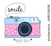 smile slogan and doodle camera... | Shutterstock .eps vector #698918038