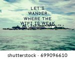 travel inspirational and... | Shutterstock . vector #699096610