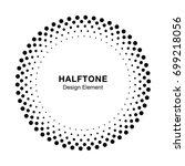 halftone circle frame dots logo ... | Shutterstock . vector #699218056