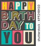 vintage color happy birthday... | Shutterstock .eps vector #699248410