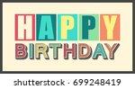 vintage color happy birthday... | Shutterstock .eps vector #699248419