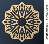 laser cutting mandala. golden... | Shutterstock .eps vector #699306346