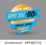 template super sale poster... | Shutterstock .eps vector #699385723